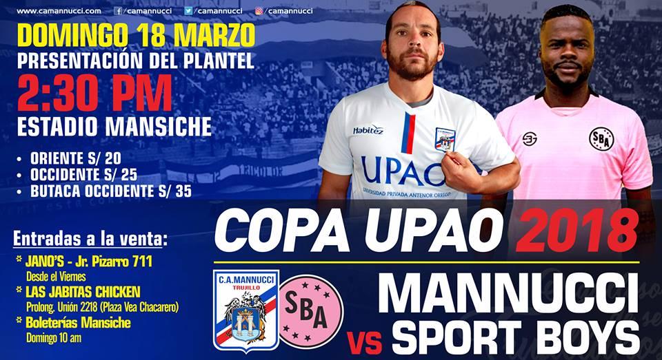 Club Carlos A. Mannucci   . » Copa UPAO 2018  Mannucci vs Boys 3def88dfacdb0